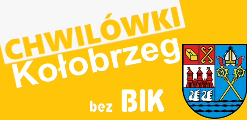 Chwilówki bez bik w Kołobrzegu.